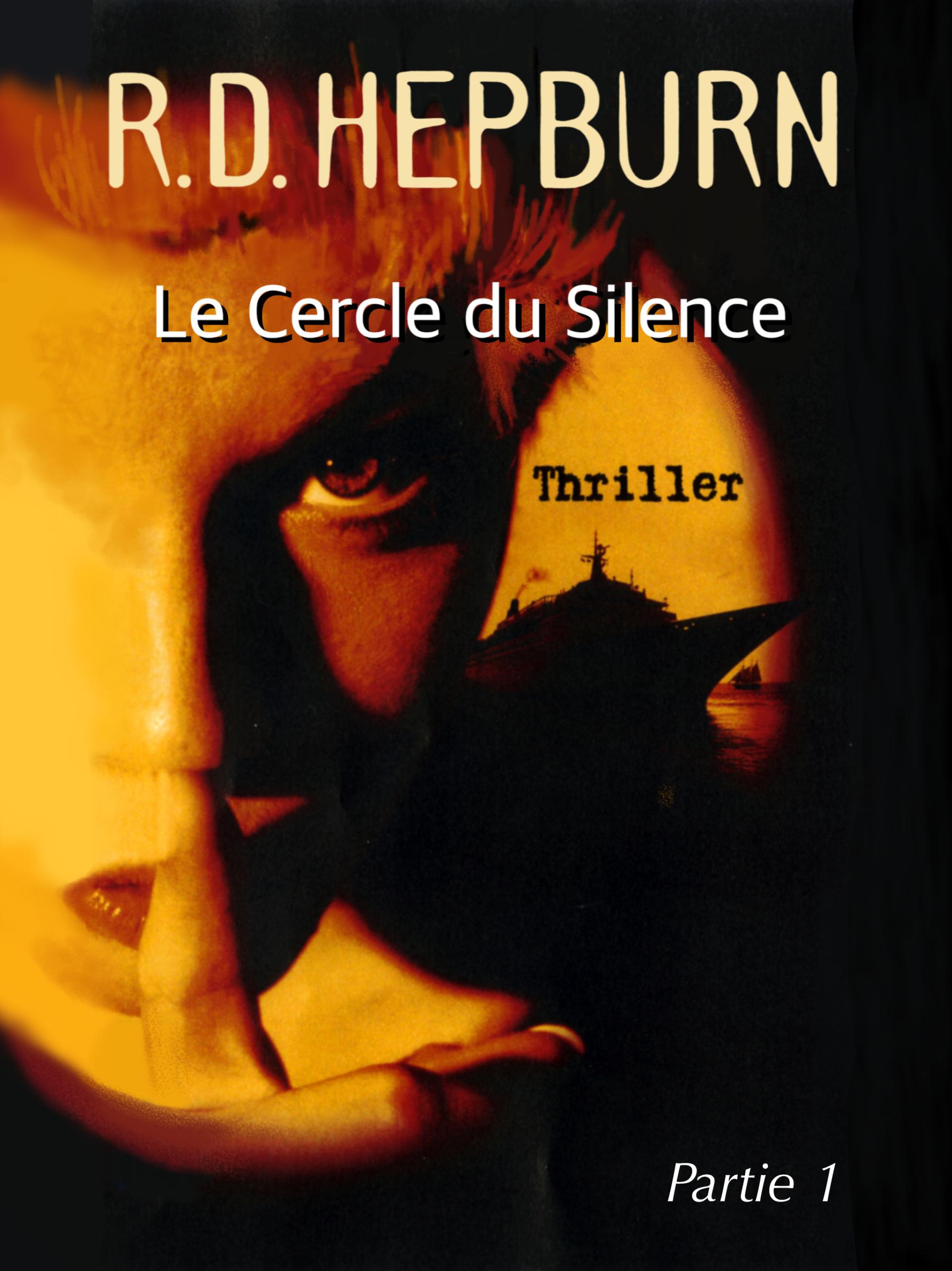Le Cercle du Silence tome 1